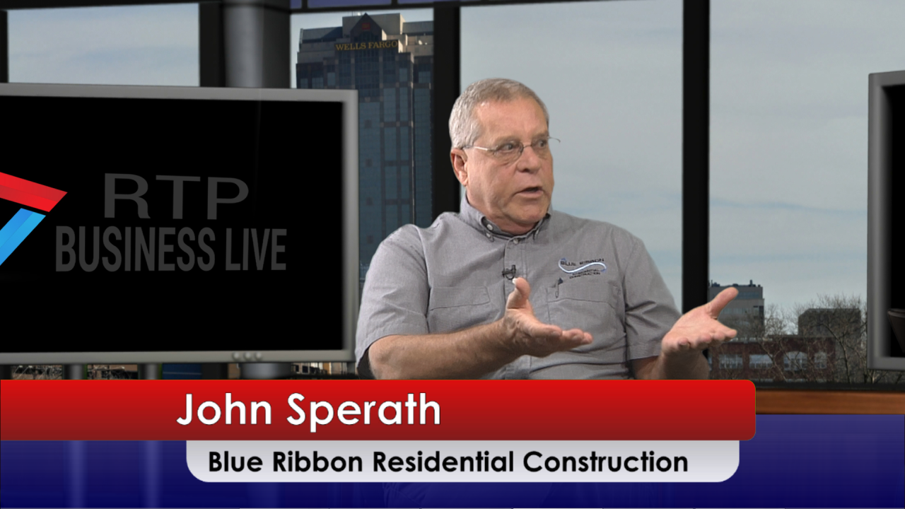Blue Ribbon Residential Construction, Inc. – John R. Sperath
